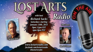Lost Arts Radio Show #17 – Special Guest Barrie Trower (Part 3)