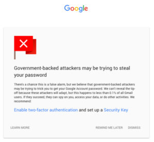 GOOGLE WARNS USERS OF GOVT ATTACKS