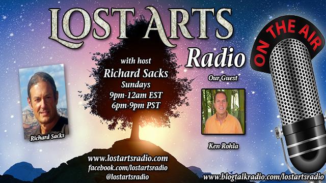 Lost Arts Radio Show #203 – Special Guest Ken Rohla