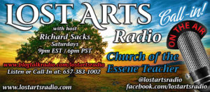 Lost Arts Radio — Q&A Call-In Show / Church of the Essene Teacher Call-In Show
