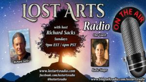 Lost Arts Radio Show #111 – Special Guest Katie Singer