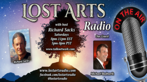 Lost Arts Radio Show #45 – Tom DeWeese and Michael Badnarik