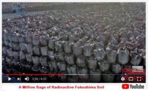 Millions of  Bags of Radioactive Soil – Spontaneous Combustion!