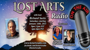 Lost Arts Radio Show #11 – Special Guests Alexandra May Hunter & Elana Freeland
