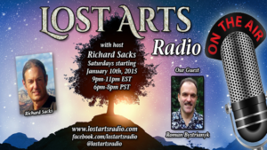 Lost Arts Radio Show #14 – Special Guests Dr. Tim O'Shea & Roman Bystrianyk