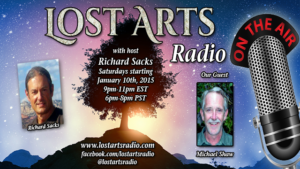 Lost Arts Radio Show #29 – Special Guests Michael Shaw and Ronnie Cummins