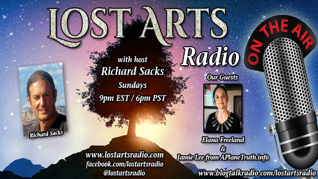 Lost Arts Radio Show #158 – Special Guest Elana Freeland and Jamie Lee