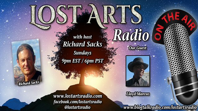 Lost Arts Radio Show #166 – Special Guest Lloyd Marcus