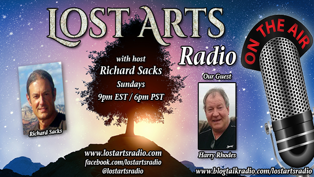 Lost Arts Radio Show #167 – Special Guest Harry Rhodes