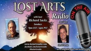 Lost Arts Radio Show #170 – Special Guest David Sereda