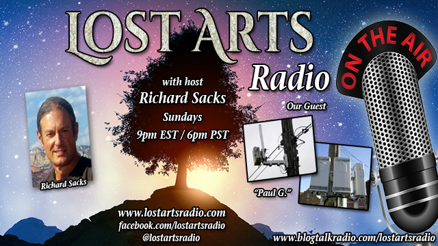 "Lost Arts Radio Show #179 – Special Guest ""Paul G."""