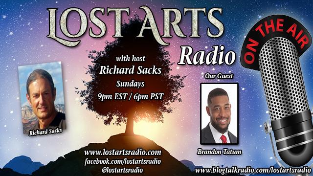 Lost Arts Radio Show #180 – Special Guest Brandon Tatum