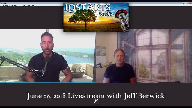 Lost Arts Radio Show #184 – Special Guest Jeff Berwick