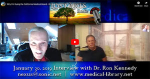 Why I'm Suing the California Medical Board – Dr. Ron Kennedy, M.D.
