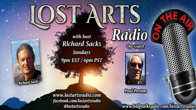 Lost Arts Radio Show #219 – Special Guest Paul Preston