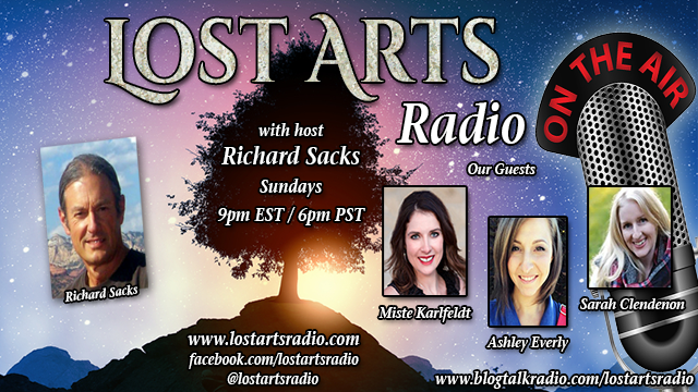Lost Arts Radio Show #230 – Miste Karlfeldt, Ashley Everly, Sarah Clendenon
