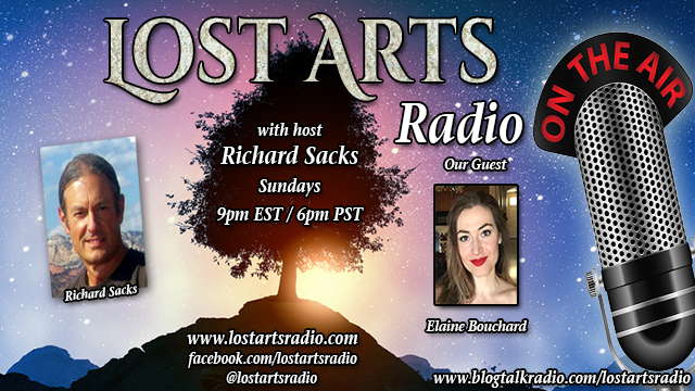 Lost Arts Radio Show #244 – Special Guest Elaine Bouchard