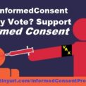 Make This One Count! #VoteInformedConsent
