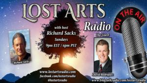 Lost Arts Radio Show #266 – Special Guest David Rodriguez