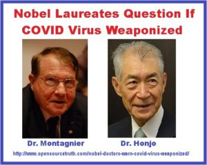 Nobel Doctors Warn COVID Virus Weaponized?