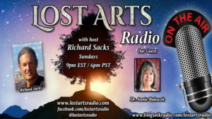 Lost Arts Radio Show #297 – Special Guest Dr. Annie Bukacek