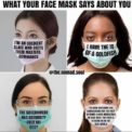 Meme Me Up, Scotty: What Your Mask Says About You