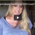 Carrie Madej, MD: Warning: CV-19 Vaccines Contain Cancer Cells, Create AI Link