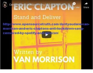 #DontYouDare Van Morrison and Eric Clapton's Anti Lockdown Song Censored by Spotify and Amazon.