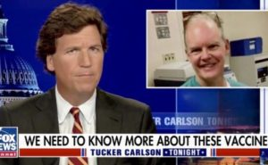 Tucker Carlson: Either the vaccines work. Or they don't