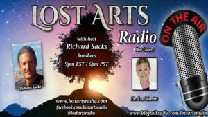 Lost Arts Radio Show #327 – Special Guest Dr. Lee Merritt