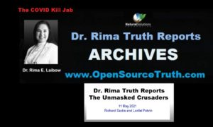 The Unmasked Crusaders:  Richard and Lorilei on Dr. Rima Truth Reports