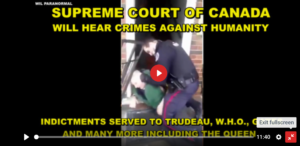 Supreme Court of Canada Will Hear Crimes against Humanity – Indictments Served to Trudeau and More