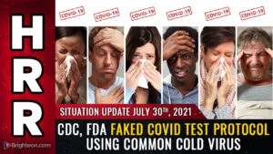 """BREAKING: CDC, FDA faked """"covid"""" testing protocol by using human cells mixed with common cold virus fragments… PCR tests are merely detecting the common cold"""