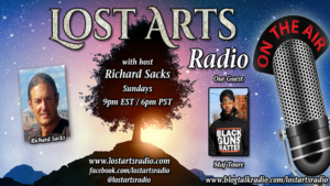 Lost Arts Radio Show #345 – Special Guest Maj Toure