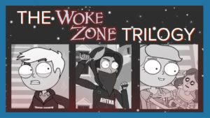 The Woke Zone Trilogy